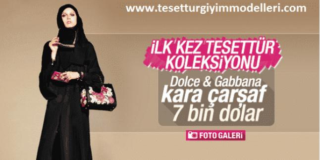 Dolce Gabbana Tesettür Giyim Modelleri – Dolce Gabbana Kara Çarşaf