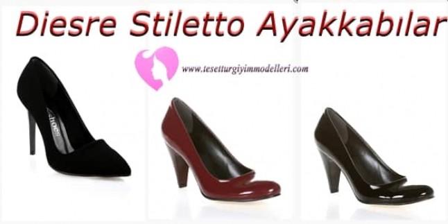 Diesre Stiletto Modelleri Çok Şık Tasarımlar