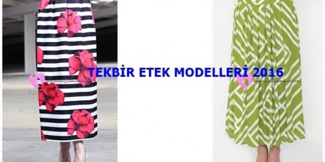 Tekbir Etek Modelleri 2016
