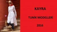 Kayra Tunik Modelleri 2016