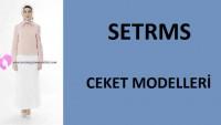 Setrms Ceket Modelleri