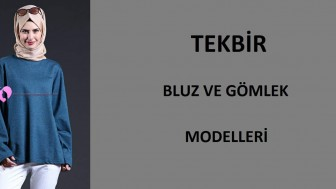 Tekbir Bluz ve Gömlek Modelleri