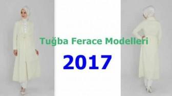 2017 Tuğba Ferace Modelleri