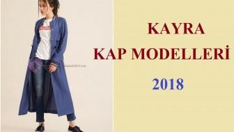 Kayra Kap Modelleri 2018