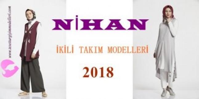 Nihan İkili Takım Modelleri 2018