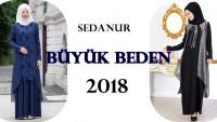 Sedanur Büyük Beden Giyim Modelleri 2018