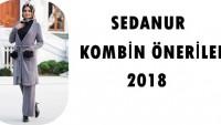 Sedanur Kombin Giyim Modelleri 2018