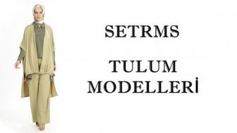 Setrms Tulum Modelleri 2018